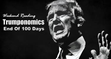weekend reading: trumponomics – end of 100 days