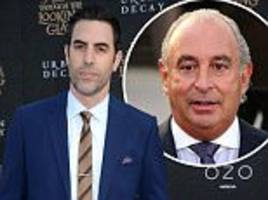 sacha baron cohen to impersonate sir philip green