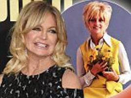 goldie hawn reveals how women today act differently