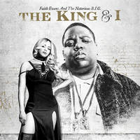faith evans / the notorious b.i.g.: the king & i