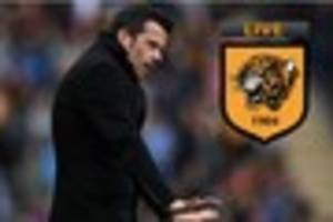 LIVE Hull City news and rumours as Marco Silva not on Southampton...