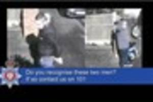 police release cctv of men they want to speak to after four...