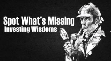investing wisdoms... spot what's missing