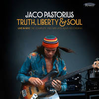 jaco pastorius: truth, liberty & soul - live in nyc: the complete 1982 npr jazz alive! recording