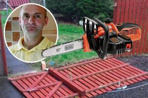 chainsaw attacker who hacked down garden fence walks free from court