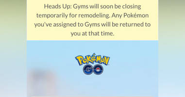 pokémon go slated for huge update as gyms will soon be temporarily closing