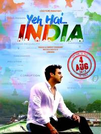 Yeh Hai India Slated to Release on August 4, New Poster Out