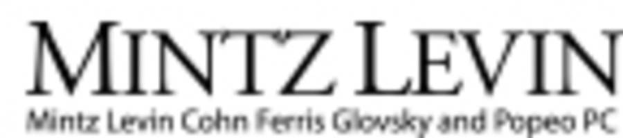 Mintz Levin Expands Los Angeles Office and Litigation Practice with Arrival of Products Liability Group