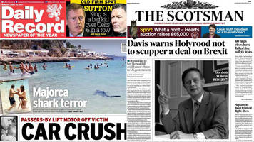 Scotland's papers: Holiday shark terror and Brexit warning