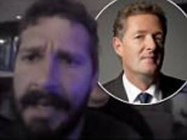 piers morgan-shia labeouf is a heartless racist douchebag