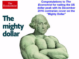 mighty dollar: economist contrarian cover nails the top