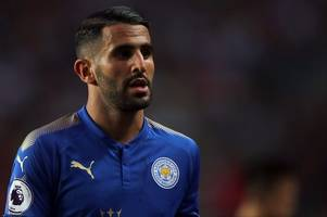 leicester city players ready to 'dig out' riyad mahrez if arsenal and roma target refuses to put in maximum effort