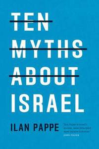 ten myths about israel – review
