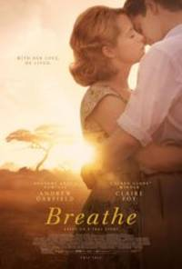 breathe (2017) - cast: andrew garfield, claire foy, hugh bonneville, diana rigg, tom hollander, miranda raison, ed speleers, dean-charles chapman, camilla rutherford