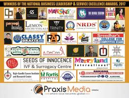 praxis media announces winners of its national business leadership & service excellence awards, 2017 in new delhi