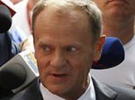 donald tusk warned he 'should be afraid' by arch-rival
