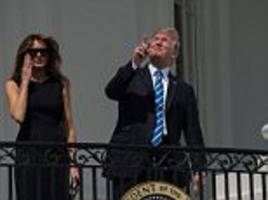 trump watches eclipse with  melania, barron and ivanka