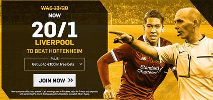 liverpool v hoffenheim: 20/1 enhanced odds, kick-off time, prediction and betting tips