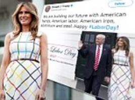 trump labor day tweet includes melania in italian dress