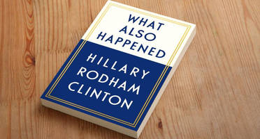 Friday Humor: Hillary Working On Second Book Casting Blame For Failure Of First