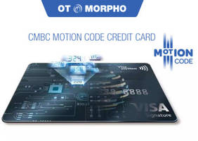 OT-Morpho Launches with CMBC the First Payment Card Featuring MOTION CODE™ Dynamic CVV2 in China