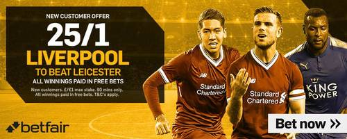 Leicester v Liverpool: 25/1 enhanced odds, kick-off time, prediction and betting tips