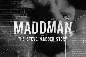 shoe designer, ex-con – 'maddman' doc explores the mysterious steve madden (exclusive video)