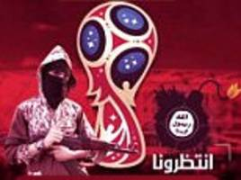 ISIS threatens terror attacks on 2018 World Cup in Russia