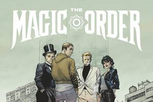 Mark Millar Unveils 'The Magic Order' as First Comic Franchise for Netflix