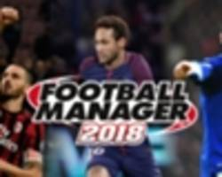 Football Manager 2018: AC Milan, PSG & the best teams to manage in the game
