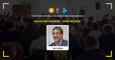 """3-Day Cryptocurrency Conference Provides Rare Opportunity to  Buy into the """"Next Bitcoin"""" While It's Still on the Ground Floor"""