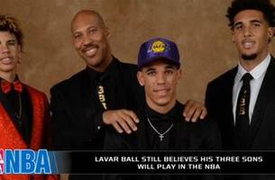 lavar ball still believes his 3 sons will play in the nba