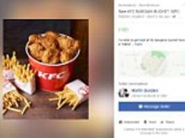Brighton man sells £10 KFC bargain buckets for £100 each
