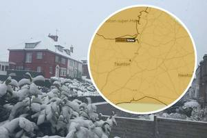 Beast from the East 2: Met Office weather warning states that snow will freeze in Yeovil, Taunton, Bridgwater, Weston-super-Mare, Frome and Glastonbury