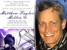family and friends mourn the death of crypto-currency billionaire matthew mellon