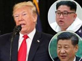 Trump to China: Lock down your border with North Korea until after I get a nuclear deal