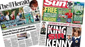 the papers: arise sir kenny and equal pay pension wrap