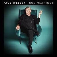paul weller returns with new album 'true meanings'