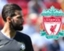 'the messi of goalkeepers!' - roma's £62m superstar alisson would make liverpool title challengers