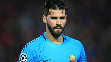 roma defend decision to sell goalkeeper alisson to liverpool