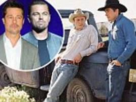 brad pitt and leonardo dicaprio turned down opportunity to star in brokeback mountain