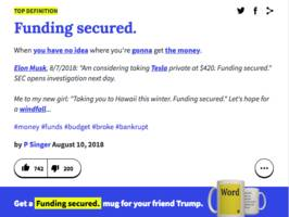 urban dictionary is trolling elon musk with the definition of 'funding secured' (tsla)