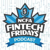 NCFA Launches FINTECH FRIDAY$ Podcast to Connect All Things Fintech with a Global Audience