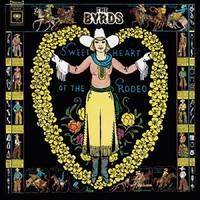 trouble is real: the byrds, 'sweetheart of the rodeo', and the complex creation of a country classic