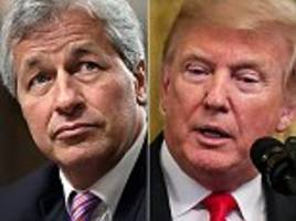 'you've not got the smarts to be president': trump hits back at jp morgan boss