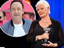 dame judi dench defends disgraced actor kevin spacey as she brands him a 'good friend'