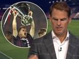 frank de boer opens up on the great ajax side of 1995, working with lvg and the barcelona egos