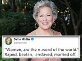 bette midler tweets 'women are the n-word of the world' and causes uproar with yoko ono quote