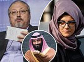 Jamal Khashoggi's fiancée under protection as Saudi Crown Prince phones murdered journalist's son