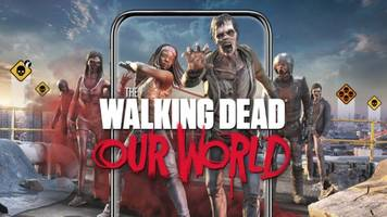 'the walking dead: our world' is 'pokemon go' with zombies